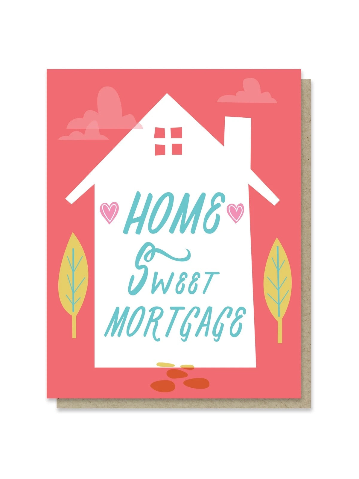 Home Sweet Mortgage Card