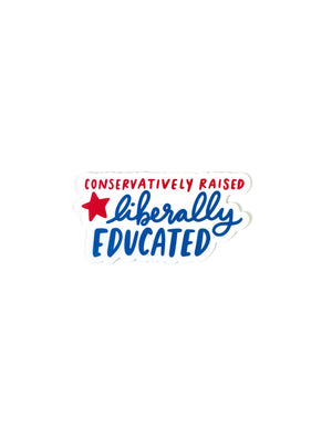 Liberally Educated Sticker