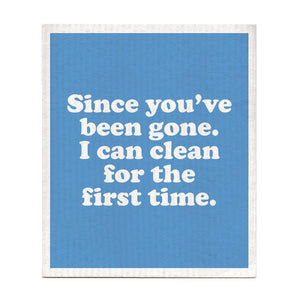 Swedish Dishcloth Since You've Been Gone