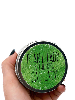 Plant Lady Is The New Cat Lady Candle