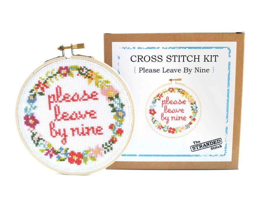 Cross Stitch Kit - Please Leave By Nine