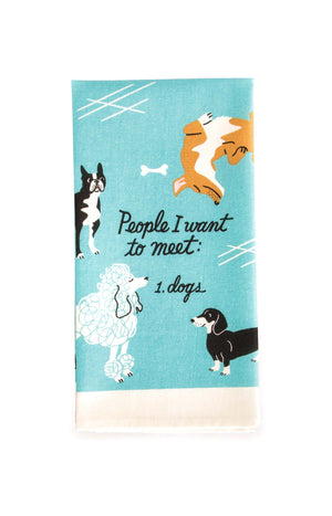 People I Want to Meet: Dogs Towel