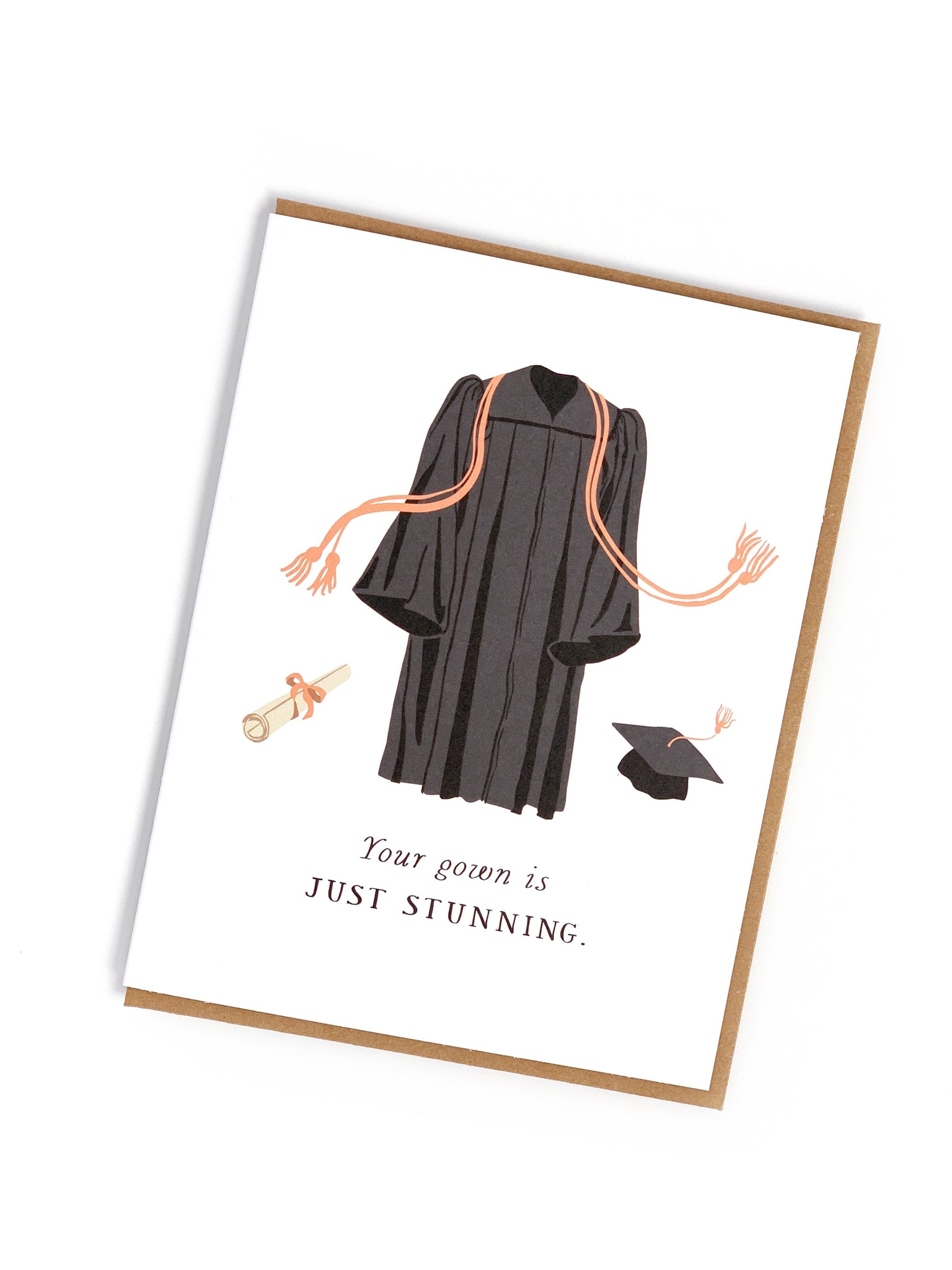 Your Gown Is Just Stunning Card