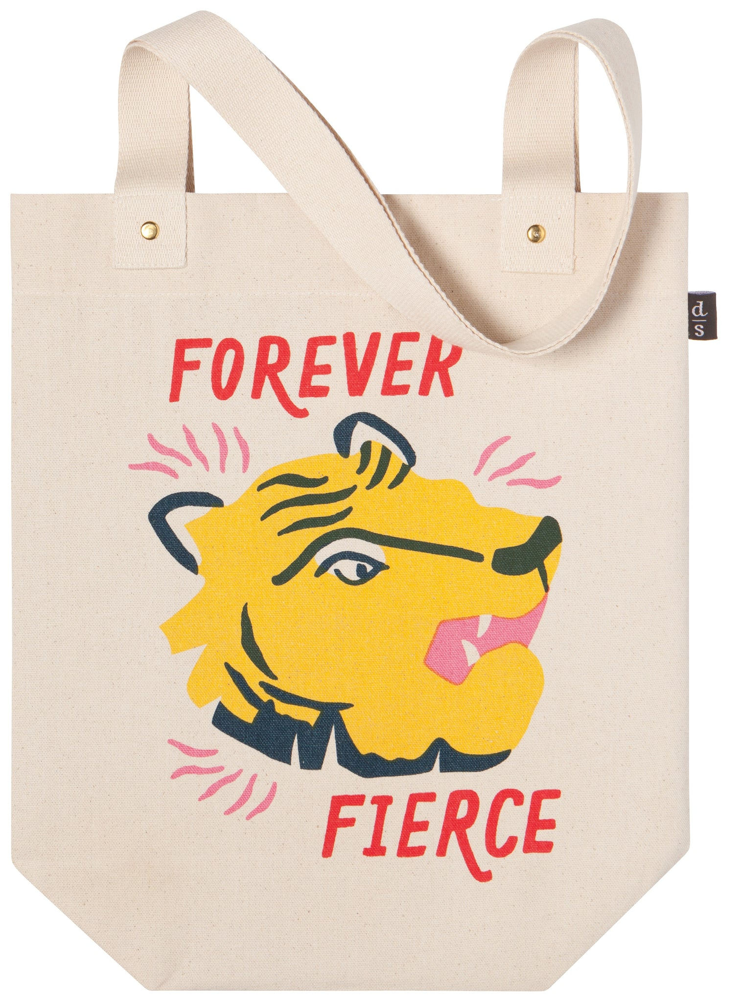 Forever Fierce Tote Bag