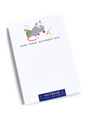 Same Trash Different Day Notepad