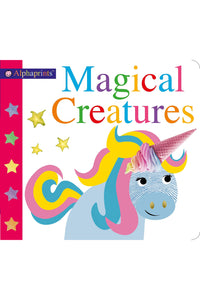 ALPHAPRINTS: MAGICAL CREATURES