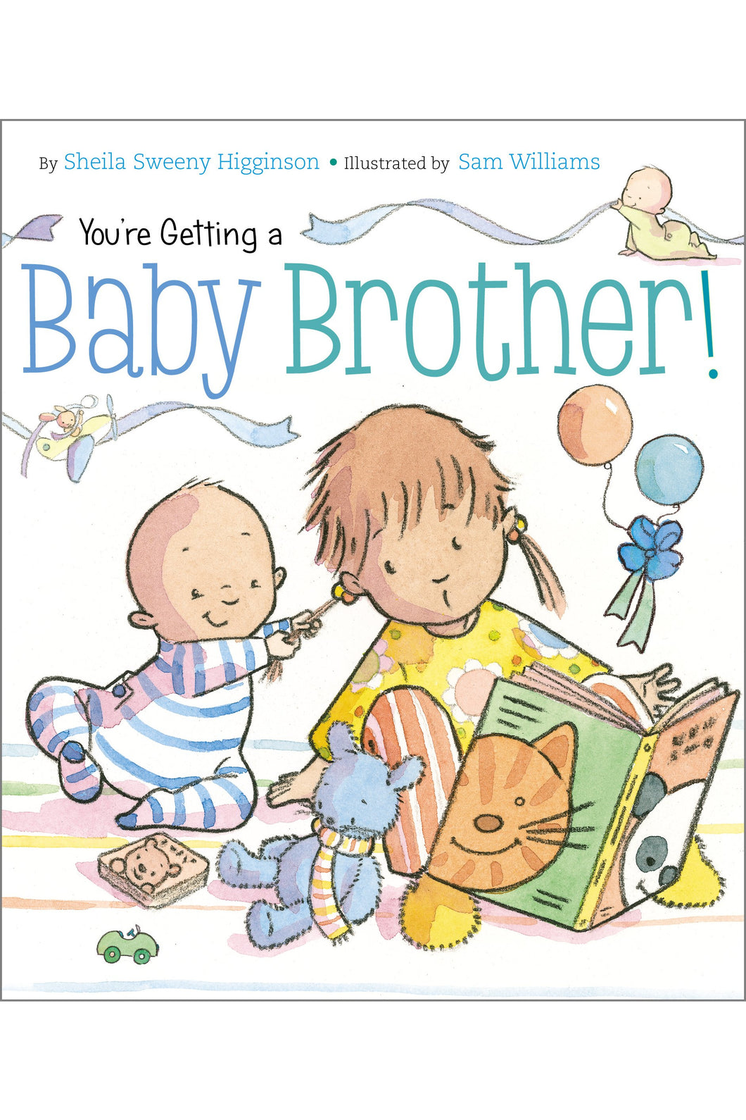 YOU'RE GETTING A GETTING A BABY BROTHER