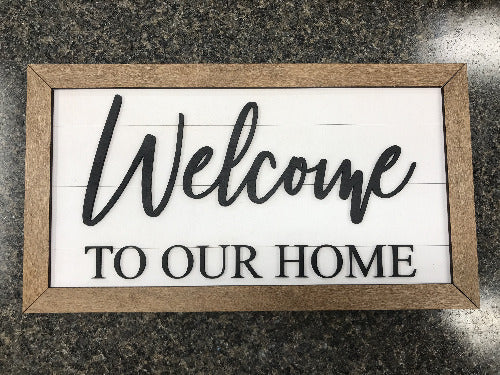 3d welcome to our home sign - framed shiplap farmhouse sign - Woodbott