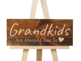 new grandparents gift - grandkids are always close to heart sign - Woodbott