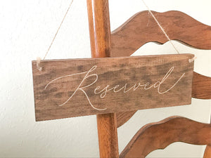 hanging reserved signs for chairs - rustic wedding decor