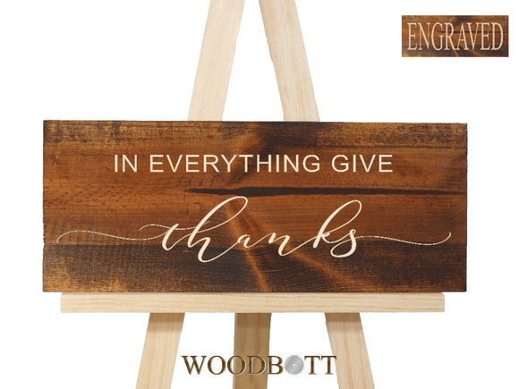 in everything give thanks sign- rustic home decor - Woodbott