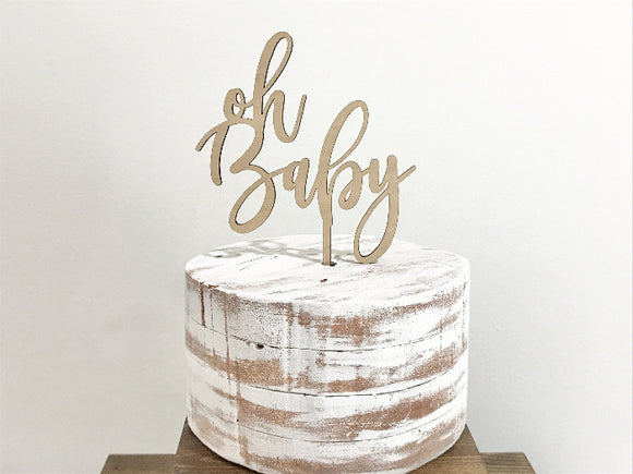 oh baby cake topper - rustic baby shower decorations - Woodbott
