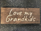new grandparents gift - love my grandkids sign - Woodbott