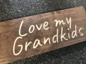 love my grandkids sign - Woodbott