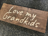rustic wood love my grandkids sign - Woodbott