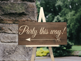 party this way arrow sign for parties or wedding directional sign - Woodbott