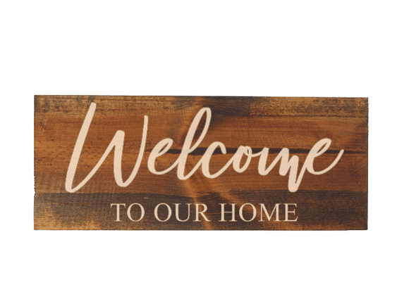 rustic welcome to our home sign - Woodbott