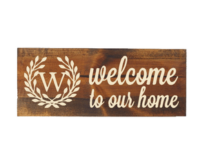 personalized family initial welcome to our home sign - Woodbott