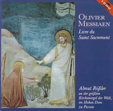 Laden Sie das Bild in den Galerie-Viewer, OLIVIER MESSIAEN - Livre du Saint Sacrament