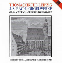 Load image into Gallery viewer, 11611 Thomaskirche Leipzig - J.S. Bach Orgelwerke