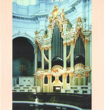 Load image into Gallery viewer, 13161 Die restaurierte Silbermann-Orgel der Kathedrale zu Dresden