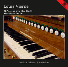 Laden Sie das Bild in den Galerie-Viewer, 15015 Louis Vierne: 24 Pieces En Style Libre Op. 31 (2 CDs)