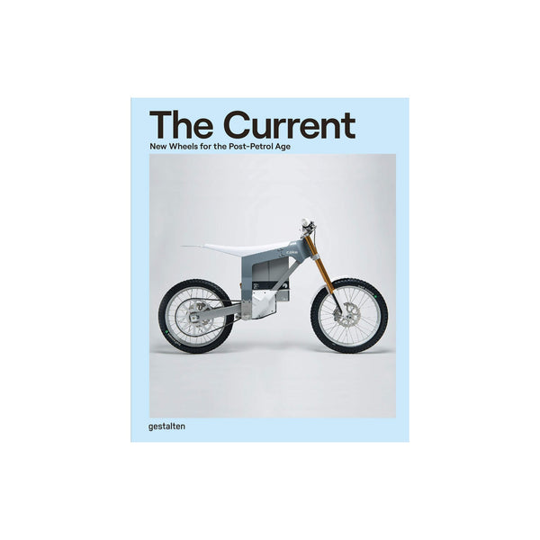 The Current: The Wheels for the Post-Petrol Age