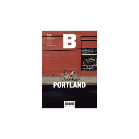 B Magazine - Issue No.58 PORTLAND