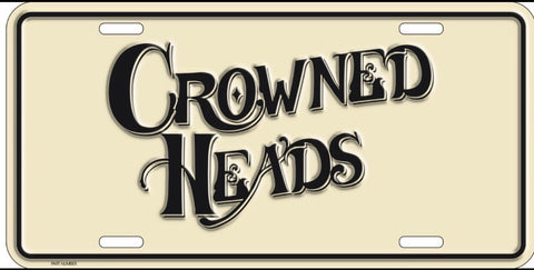 Crowned Heads Metal License Plate
