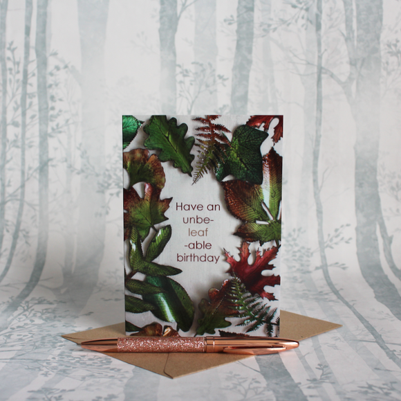 Autumnal Unbe-Leaf-Able Birthday Card