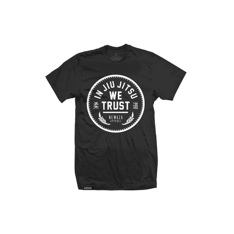 Newaza Apparel <br> In JiuJitsu We Trust <br> White on Black