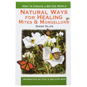 E-Book Natural Ways For Healing Mites & Morgellons, Itching & Irritated Skin