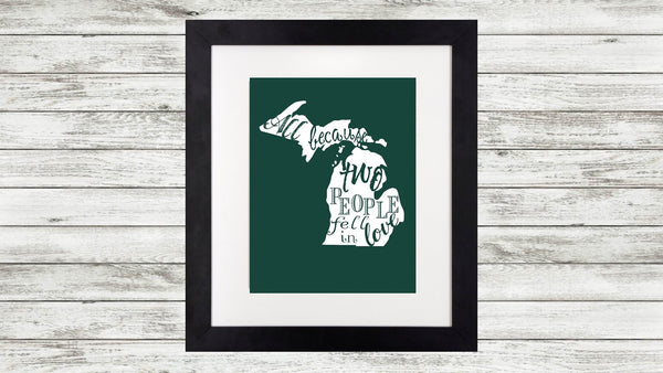 State of Michigan Wedding Art Print - All Because Two People Fell in Love - An Artsy Affair