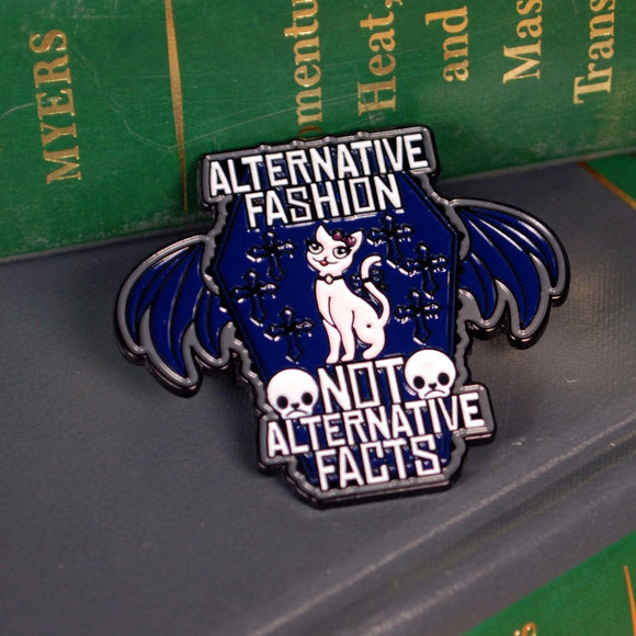 Alternative Fashion Not Alternative Facts Pins