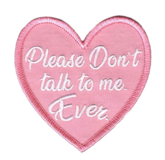 Don't Talk to Me Heart Patch