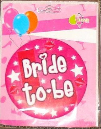 Badge - Bride To Be Large