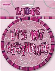 Badge - It's My Birthday Jumbo (Pink)