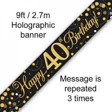 Banner - Happy 40th Birthday Holographic Black & Gold""