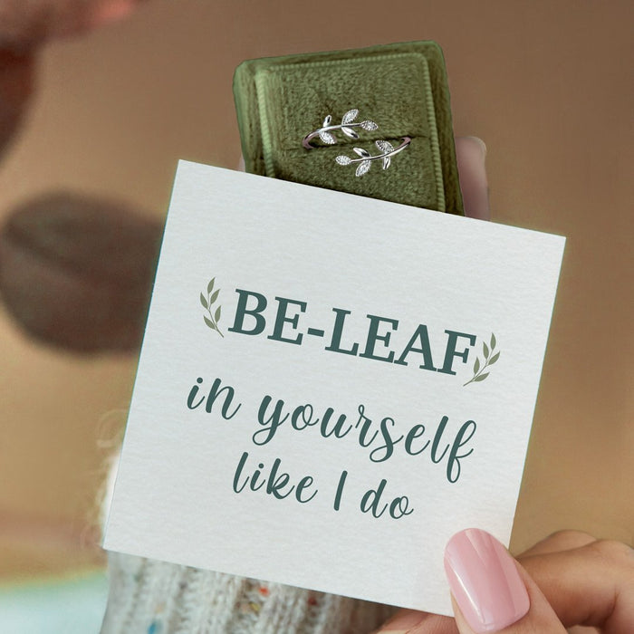 BE-LEAF IN YOURSELF LIKE I DO LEAF RING