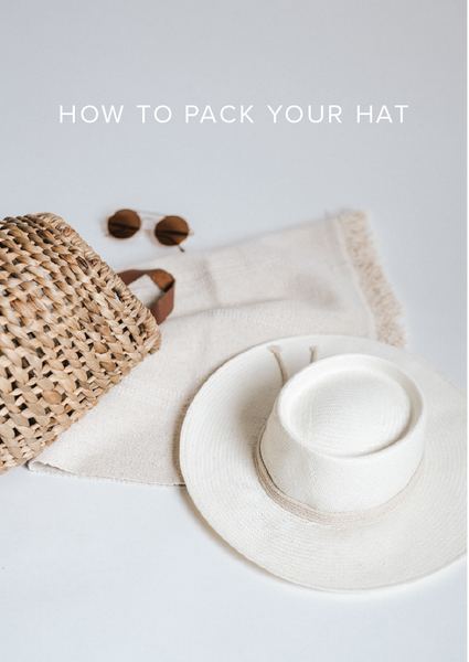 How To Pack Your Hat