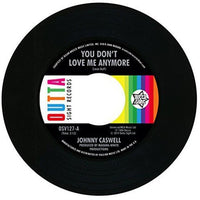 Johnny Caswell / You Don't Love Me Anymore (b) I.O.U