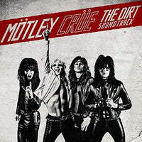 Motley Crue - Dirt, The Soundtrack ( Greatest Hits plus bonus tracks)