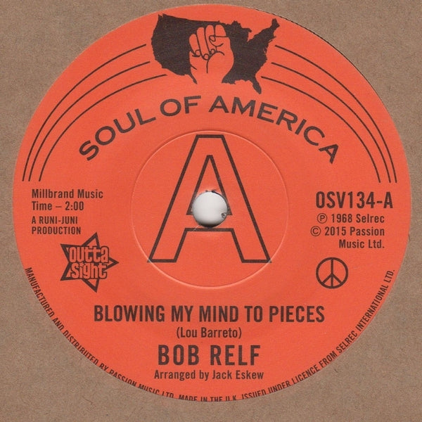 Bob Relf / Blowing My Mind To Pieces (b) Girl, You're My Kind Of Wonderful