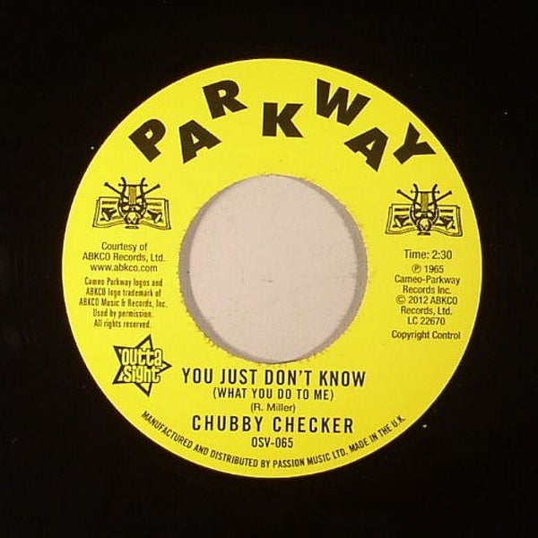 Chubby Checker/You Just Don't Know  (b) Discotheque