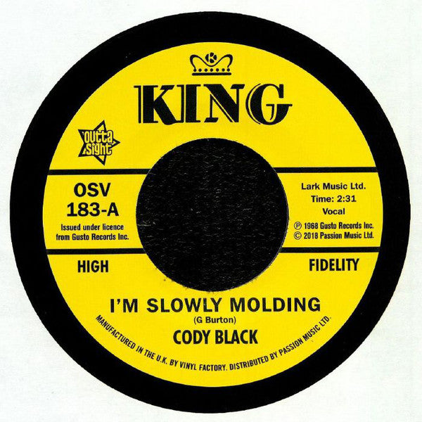 Cody Black/I'm Slowly Molding  (b)Charles Spurling/She Cried Just A Minute