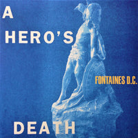 Fontaines D. C. - A Hero's Death (clear vinyl) LRSD 5/12