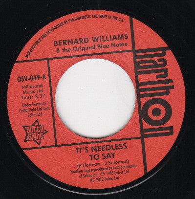 Bernard Williams/Its Needless To Say  (b) Focused On You