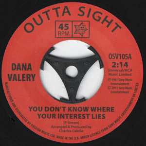 Dana Valery/You Don't Know Where Your Interest Lies  (double a side)