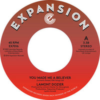 Lamont Dozier/You Made Me A Believer  (b) Starting Over