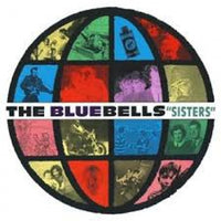 Bluebells - Sisters (Greatest) Limited blue vinyl